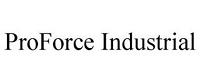 ProForce Industrial